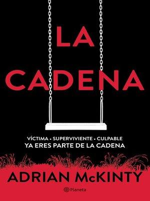 cover image of La Cadena (Edición mexicana)