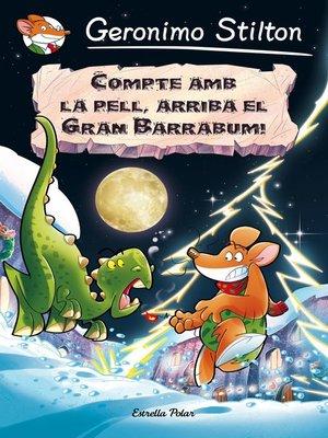 cover image of Compte amb la pell, arriba el Gran Barrabum!