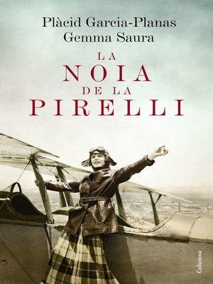 cover image of La noia de la Pirelli