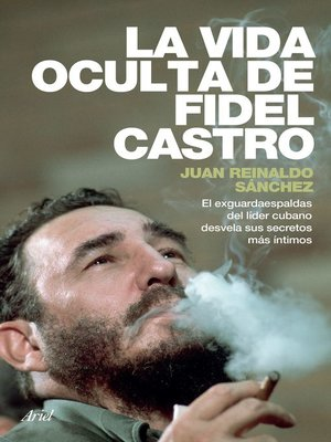 cover image of La vida oculta de Fidel Castro