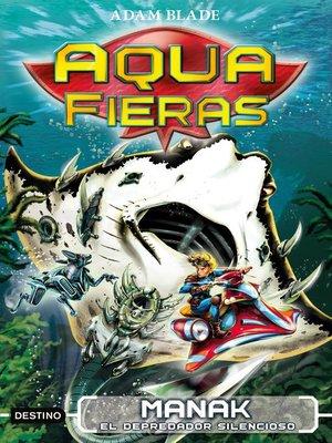 cover image of Manak, el depredador silencioso