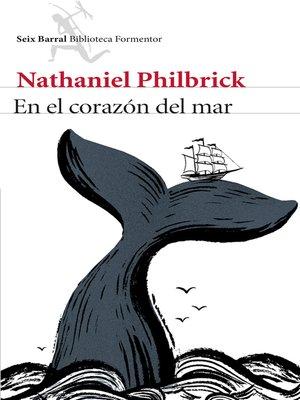 cover image of En el corazón del mar