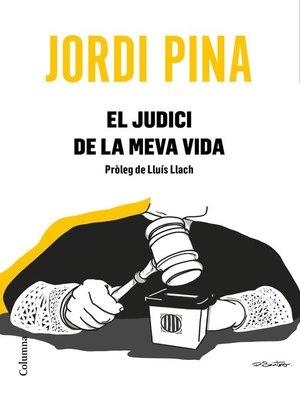 cover image of El judici de la meva vida