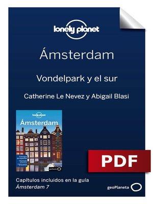 cover image of Ámsterdam 7_7. Vondelpark y el sur
