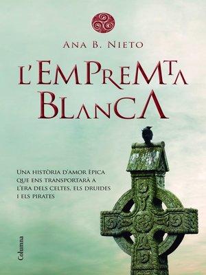 cover image of L'empremta blanca