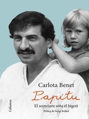 cover image of Papitu. El somriure sota el bigoti
