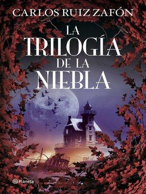 cover image of La Trilogía de la Niebla