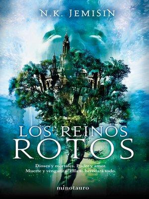 cover image of Los Reinos Rotos