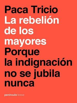 cover image of La rebelión de los mayores