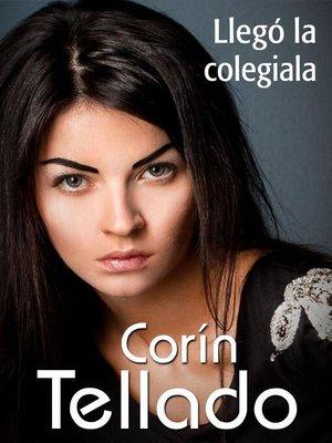 cover image of Llegó la colegiala