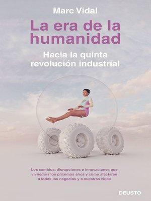 cover image of La era de la humanidad