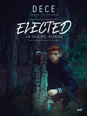 cover image of Elected. La isla del elegido