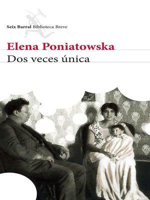 cover image of Dos veces única