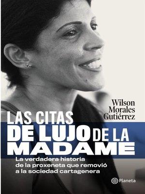 cover image of La citas de lujo de la Madame