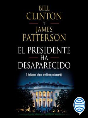 cover image of El presidente ha desaparecido