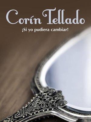 cover image of ¡Si yo pudiera cambiar!
