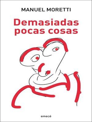 cover image of Demasiadas pocas cosas