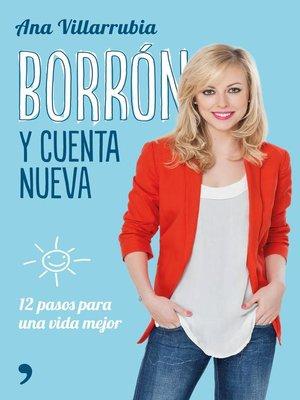 cover image of Borrón y cuenta nueva