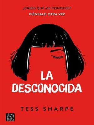 cover image of La desconocida