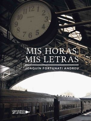 cover image of Mis horas, Mis letras