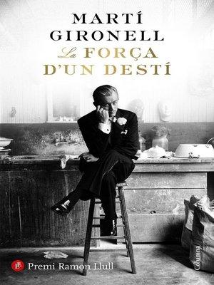 cover image of La força d'un destí
