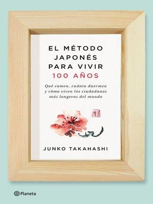 cover image of El método japonés para vivir 100 años