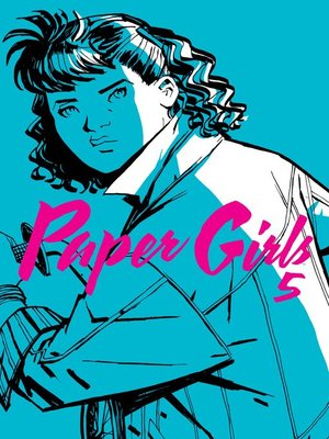 cover image of Paper Girls 5