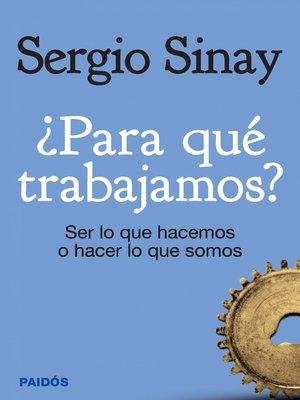 cover image of ¿Para qué trabajamos?