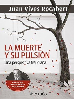 cover image of La muerte y su pulsión