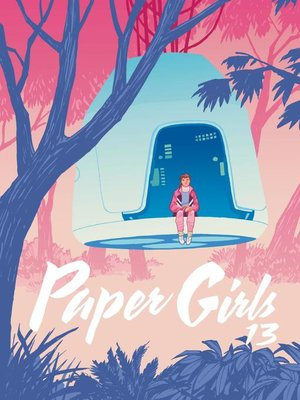 cover image of Paper Girls nº 13