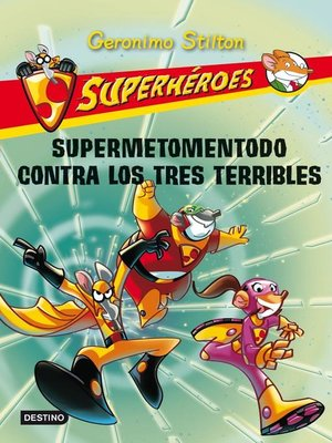 cover image of Supermetomentodo contra los tres terribles
