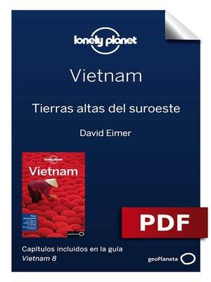 cover image of Vietnam 8_6. Tierras altas del suroeste