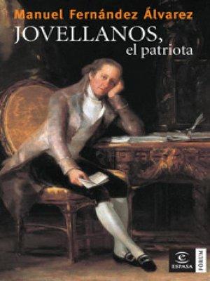 cover image of Jovellanos, el patriota