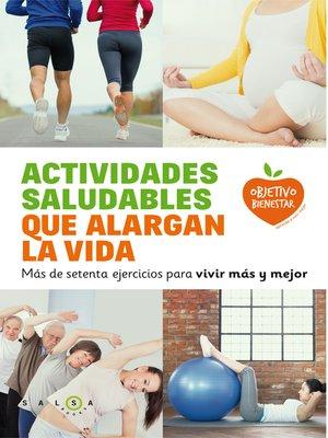 cover image of Actividades saludables que alargan la vida