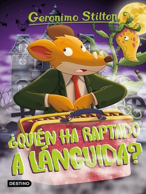 cover image of ¿Quién ha raptado a Lánguida?