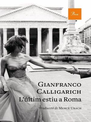 cover image of L'últim estiu a Roma