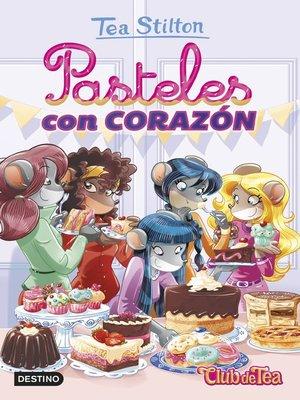 cover image of Pasteles con corazón