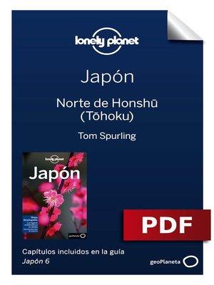 cover image of Japón 6. Norte de Honshu (Tohoku)
