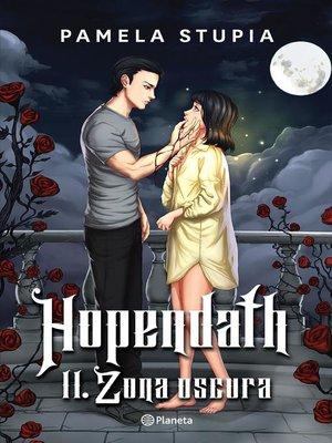 cover image of Hopendath II. Zona oscura