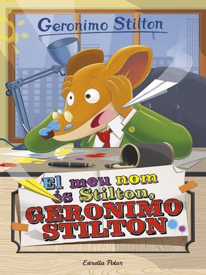 cover image of El meu nom és Stilton, Geronimo Stilton