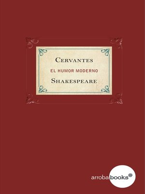 cover image of Cervantes y Shakespeare. El humor moderno