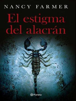 cover image of El estigma del alacrán