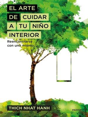 cover image of El arte de cuidar a tu niño interior