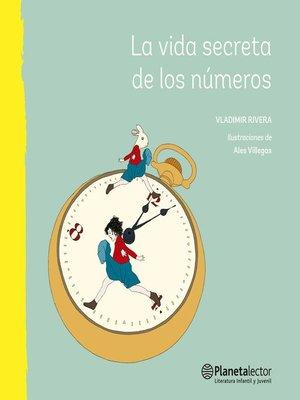 cover image of La vida secreta de los números