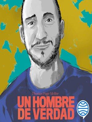 cover image of Un hombre de verdad