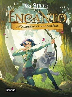 cover image of Encanto. Las guardianas de los sueños