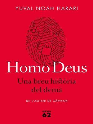 cover image of Homo Deus. Una breu història del demà