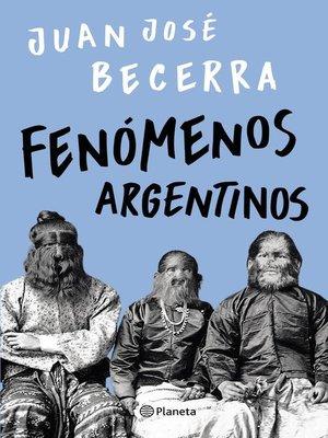 cover image of Fenómenos argentinos