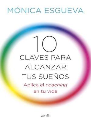 cover image of 10 claves para alcanzar tus sueños