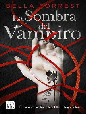 cover image of La sombra del vampiro